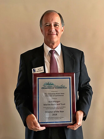 Marine Bank's Bob Morgan Named Director of the Year by the Sebastian River Area Chamber of Commerce